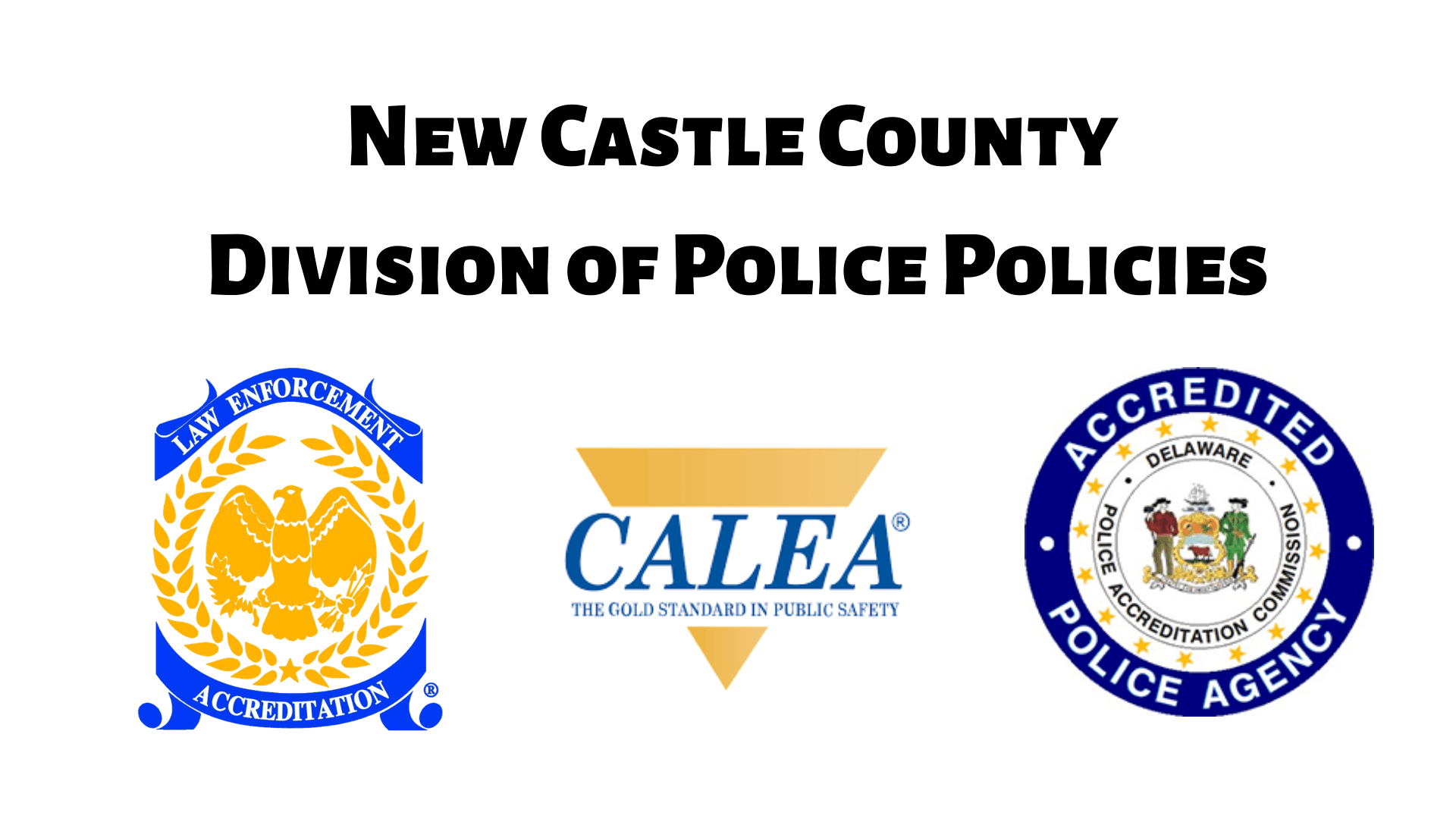 New Castle County Division of Police Policies-2